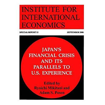 Japan's Financial Crisis and Its Parallels to U.S. Experience (Special Report) (Special Report)