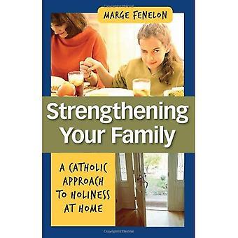 Stärka din familj: En katolsk syn på helighet hemma
