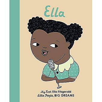 Ella Fitzgerald: My First Ella Fitzgerald (Little People, grands rêves) [cartonné]