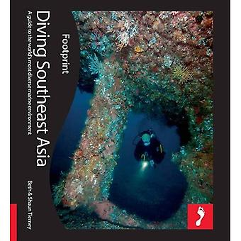 Diving Southeast Asia (Footprint Thematic Guide)