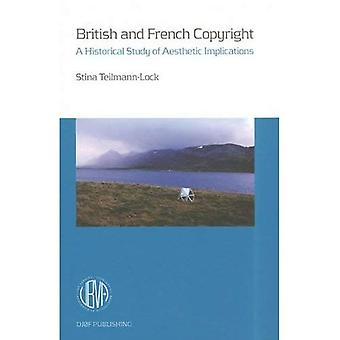 British and French Copyright: A Historical Study of Aesthetic Implications