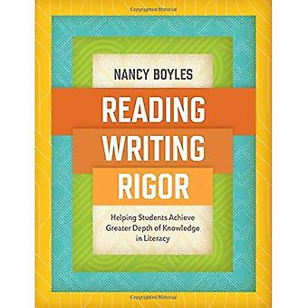 Reading, Writing, and Rigor: Helping Students Achieve Greater Depth of Knowledge in Literacy
