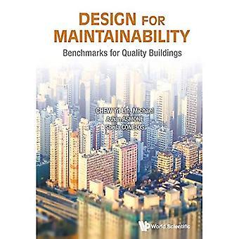 Design för underhållsmässighet: riktmärken för kvalitet byggnader