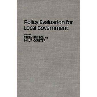 Policy Evaluation for Local Government by Busson & Terry