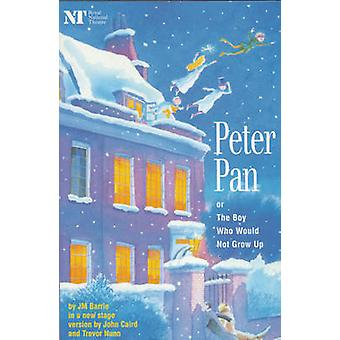 Peter Pan Or the Boy Who Would Not Grow Up A Fantasy in Five Acts by Barrie & James Matthew