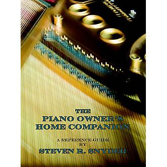 The Piano Owners Home Companion by Snyder & Steven R.
