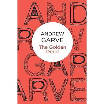 The Golden Deed by Garve & Andrew