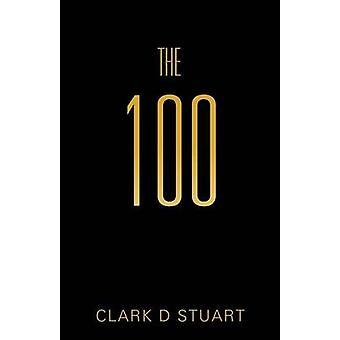 The 100 by Stuart & Clark D.