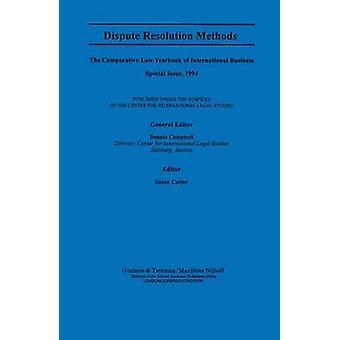 Riitojen ratkaisu menetelmät, joita Campbell & Dennis