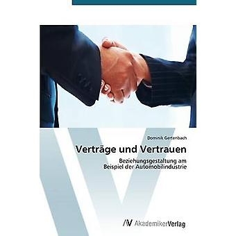 Vertrage & Vertrauen Gertenbach ドミニク・