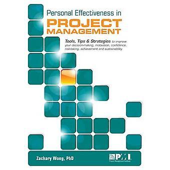 Personal Effectiveness in Project Management by Zachary Wong - Zaccha