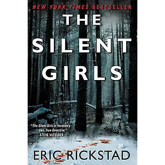 The Silent Girls by Eric Rickstad - 9780062351548 Book