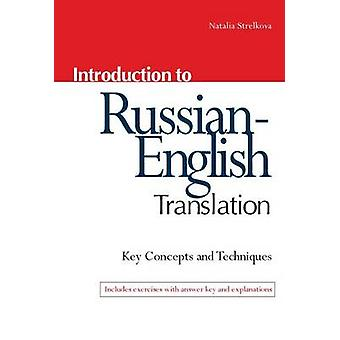 Introduction to Russian-English Translation - Tactics and Techniques f