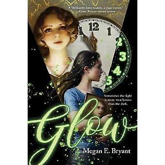 Glow by Megan E. Bryant - 9780807529652 Book