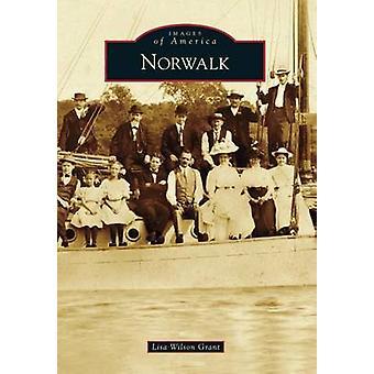 Norwalk by Lisa Wilson Grant - 9781467121163 Book