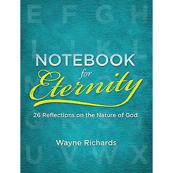 Notebook for Eternity by Wayne Richards - 9781527101425 Book