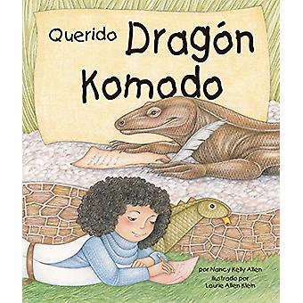 Querido Dragon de Komodo (Dear Komodo Dragon) by Nancy Kelly Allen -