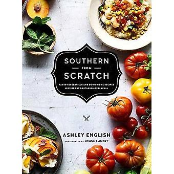 Southern From Scratch by Ashley English - 9781611803310 Book