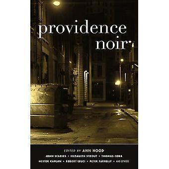 Providence Noir by Ann Hood - 9781617753527 Book