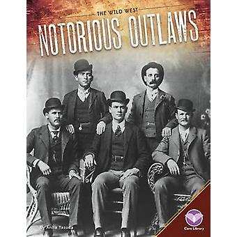 Notorious Outlaws by Anita Yasuda - 9781680782578 Book