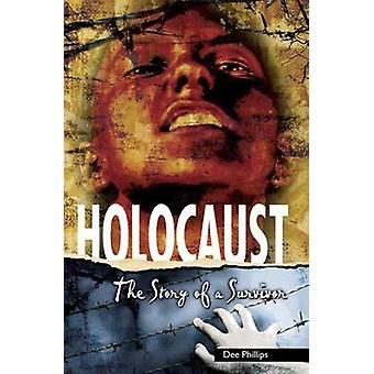 Holocaust by Dee Phillips - 9781783220076 Book