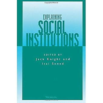 Explaining Social Institutions