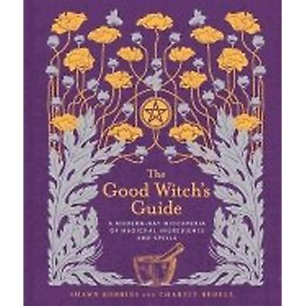 Goede Witchs Guide-een moderne 9781454919520