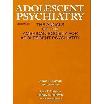 Adolescent Psychiatry Vol. 23 : The Annuals of the American Society for Adolescent Psychiatry