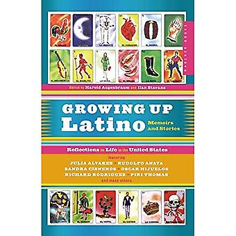 Growing up Latino: Memoirs and Stories