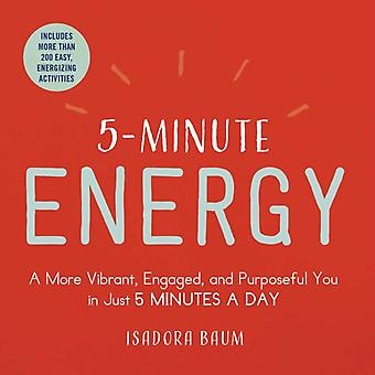 5Minute Energy by Isadora Baum