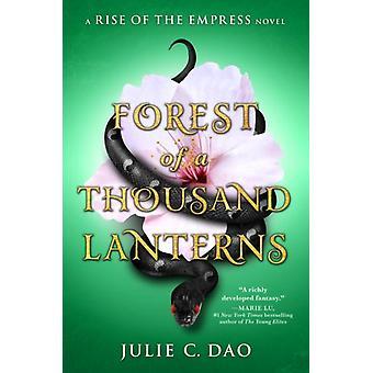 Skog av tusen lyktor av Julie C Dao