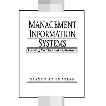 Management Information Systems An Experimental Workbook by Rahmatian & Sassan
