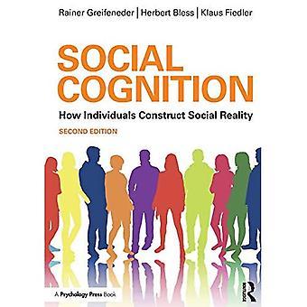 Social kognition: Hur individer konstruerar Social verklighet (socialpsykologi: en modulär kurs)