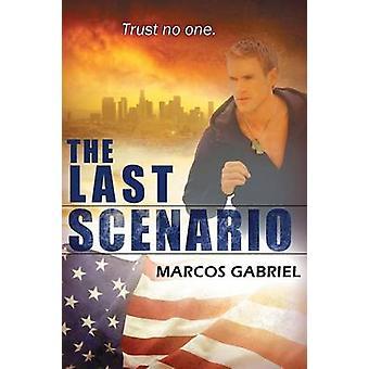 The Last Scenario by Gabriel & Marcos