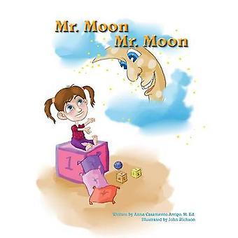 Mr. Moon Mr. Moon by Casamento Arrigo & M. Ed Anna