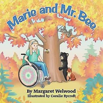 Marie and Mr. Bee by Welwood & Margaret