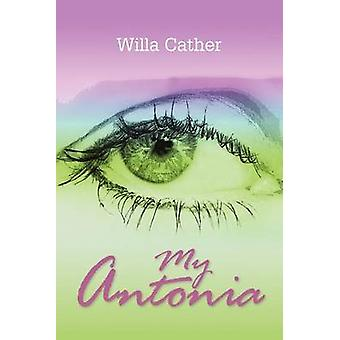 Meine Antonia von Cather & Willa