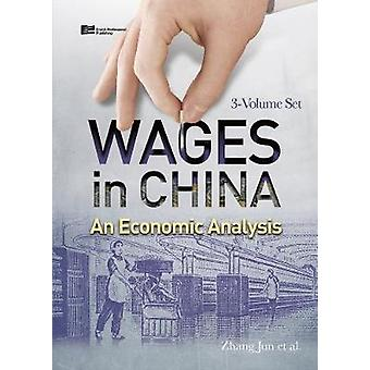 Wages in China An Economic Analysis 3Volume Set by Zhang & Jun