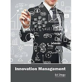 Innovation Management by Diego & Ed