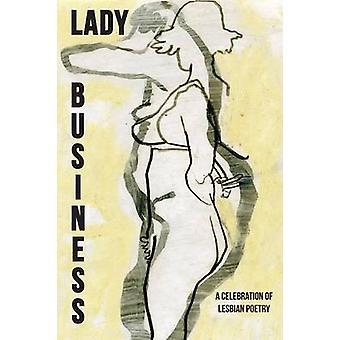 Lady Business A Celebration of Lesbian Poetry by Borland & Bryan