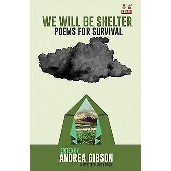 We Will Be Shelter by Gibson & Andrea