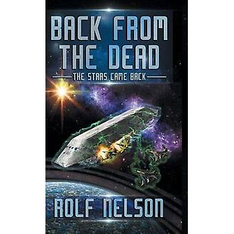 Back From the Dead The Stars Came Back Book 1 by Nelson & Rolf
