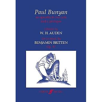 Paul Bunyan by Benjamin Britten - 9780571519385 Book
