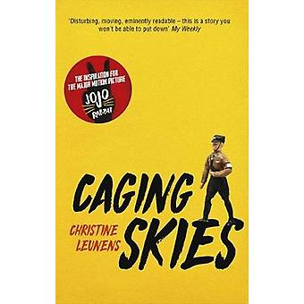 Caging Skies - THE INSPIRATION FOR THE MAJOR MOTION PICTURE -apos;JOJO RABB