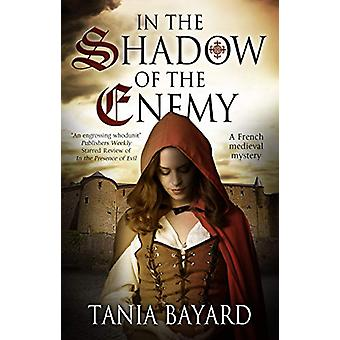 In the Shadow of the Enemy by Tania Bayard - 9781847519672 Book