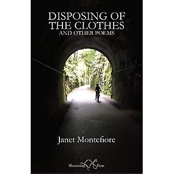 Disposing of the Clothes - and Other Poems by Janet Montefiore - 97819