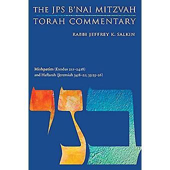 Mishpatim (Exodus 21 -1-24 -18) and Haftarah (Jeremiah 34 -8-22; 33 -25-2