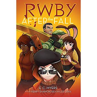RWBY - After the Fall by E.C. Myers - 9781338305746 Book