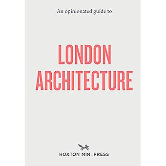 An Opinionated Guide To London Architecture by Hoxton Mini Press - 97