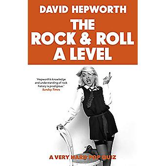 Rock & Roll A Level - The only quiz book you need this Christmas b
